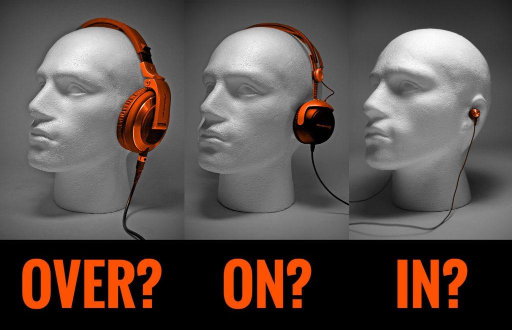 In ear vs Over ear vs On ear hörlurar